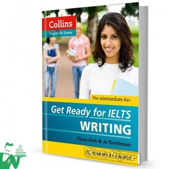 کتاب Collins Get Ready for IELTS Writing Pre-Intermediate
