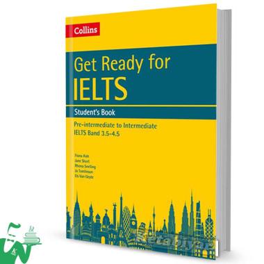 کتاب Get Ready for IELTS (SB+WB) Band 3.5-4.5