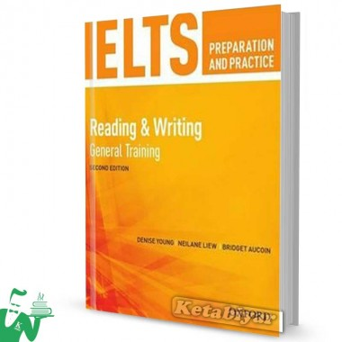 کتاب IELTS Preparation and Practice 2nd(Reading & Writing)General