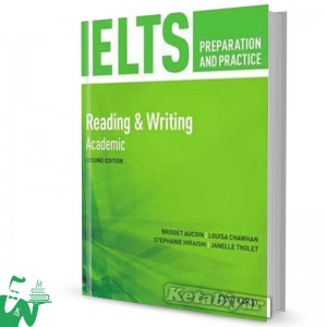 کتاب IELTS Preparation and Practice 2nd(Reading & Writing)Academic