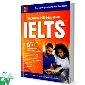 کتاب McGraw-Hill Education IELTS 6 Practice Tests 2nd