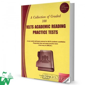 کتاب A Collection of Graded 100 IELTS Academic Reading-Volume 1