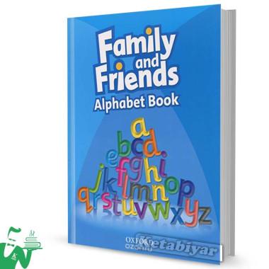 کتاب Family and Friends: Alphabet Book