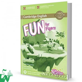 کتاب  Fun for Flyers Teachers Book 4th