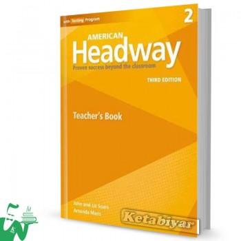 کتاب American Headway 2 (3rd) Teachers book