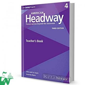 کتاب  American Headway 4 (3rd) Teachers book