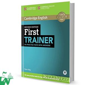کتاب First Trainer Six Practice Tests with Answers