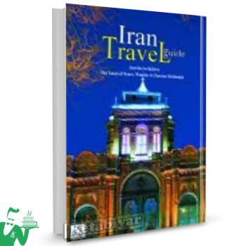 کتاب Iran Travel Guide تالیف امیر مصطفوی